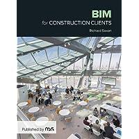 BIM for Construction Clients: Driving strategic value through digital information management