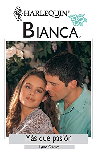 Pasión italiana (Bianca) (Spanish Edition)