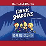 Dark Shadows: Yes, Another Misadventure: The Chicken Squad, Book 4 | Doreen Cronin