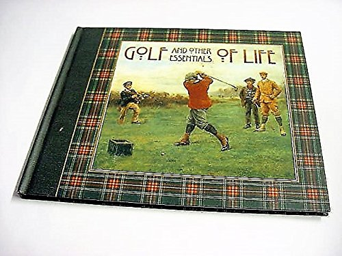 Golf and Other Essentials of Life Gift Book