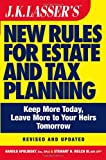 img - for JK Lasser's New Rules for Estate and Tax Planning, Revised and Updated book / textbook / text book