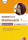 Klett Komplett Trainer Mathematik Gymnasium Klasse 7: Gymnasium - der komplette Lernstroff