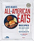 James Beard s All-American Eats: Recipes and Stories from Our Best-Loved Local Restaurants