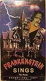 Frankenstein Sings [VHS]