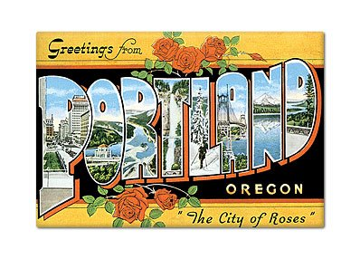 - Greetings from Portland Oregon Fridge Magnet