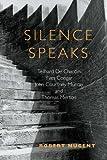 Silence Speaks, Robert Nugent, 0809146495