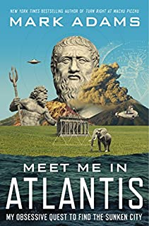 Book Cover: Meet Me in Atlantis: My Obsessive Quest to Find the Sunken City