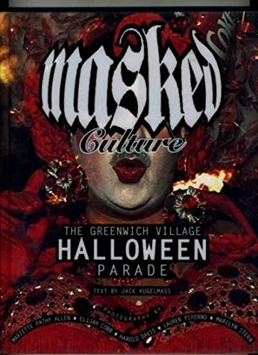 (Masked Culture The Greenwich Village HALLOWEEN)