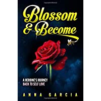 Blossom & Become