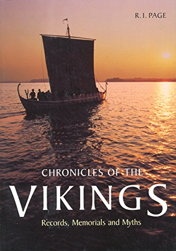 Chronicles of the Vikings: Records, Memorials, and Myths