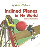 Inclined Planes in My World, Joanne Randolph, 1404233121