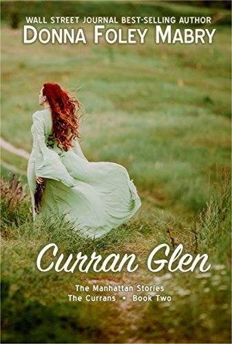 Curran Glen The Currans Book Two The Manhattan Stories 6