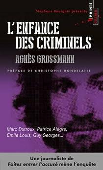 L'enfance des criminels par Grossmann
