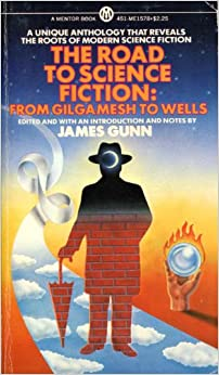 Book The Road to Science Fiction: From Gilgamesh to Wells