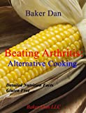 Beating Arthritis: Alternative Cooking