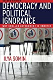 Democracy and Political Ignorance: Why Smaller Government Is Smarter, Second Edition Livre Pdf/ePub eBook