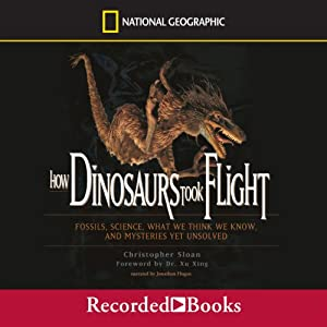 How Dinosaurs Took Flight Audiobook
