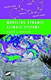 img - for Modeling Dynamic Climate Systems (Modeling Dynamic Systems) by Walter A. Robinson (2001-03-09) book / textbook / text book