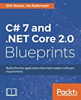 C# 7 and .NET Core 2.0 Blueprints Front Cover