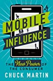 Mobile Influence, Chuck Martin, 1137278501