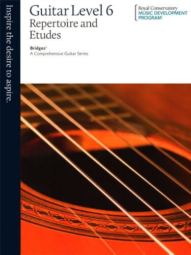 Read Online By The Royal Conservatory Guitar Repertoire and Etudes Level 6 [Paperback] pdf