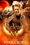Release Me (Storm Lords Book 3)