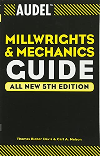 audel millwrights and mechanics guide thomas b davis carl a rh amazon ca