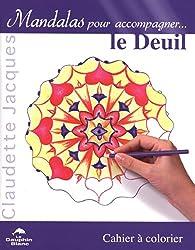 Le deuil : Cahier à colorier