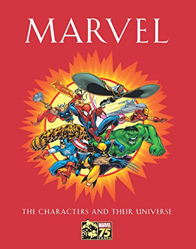 Marvel: The Characters and Their (Marvel Comics Characters)