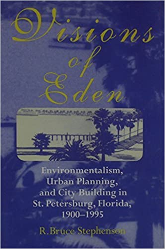 Book VISIONS OF EDEN: ENVIROMENTALISM, URBAN PLANNING, AND CIT (URBAN LIFE & URBAN LANDSCAPE) by R. BRUCE STEPHENSON (1997-04-01)