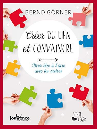Amazon com: Créer du lien et convaincre (Vivre léger t  11) (French