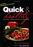 Quick and Healthy Low-fat, Carb Conscious Cooking, Brenda J. Ponichtera, 0962916021