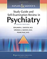 Kaplan & Sadock's Study Guide and Self-Examination Review in Psychiatry, 9th Edition Front Cover