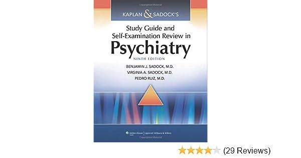 kaplan sadock s study guide and self examination review in rh amazon com kaplan and sadock study guide 11th edition kaplan and sadock study guide and self examination