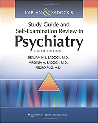Kaplan sadocks study guide and self examination review in kaplan sadocks study guide and self examination review in psychiatry study guideself exam rev synopsis of psychiatry kaplans ninth edition fandeluxe Image collections