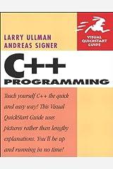 C++ Programming: Visual QuickStart Guide Kindle Edition