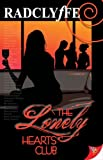 The Lonely Hearts Club, Radclyffe and Bella Books Staff, 1602820058