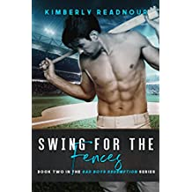 Swing For The Fences (Bad Boys Redemption Book 2)