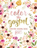 Color The Gospel: Inspired To Grace: Christian Coloring Books
