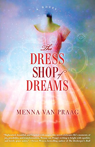 The Dress Shop of Dreams: A Novel cover