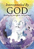 Interconnected by God, Lcsw Stewart, 1628398884