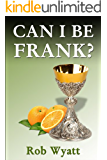 Can I Be Frank? (Father Frank Book 1)
