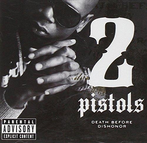 2 Pistols - Death Before Dishonor (Parenta - Zortam Music