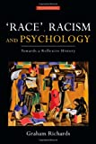 Race, Racism and Psychology, Graham Richards, 0415561418
