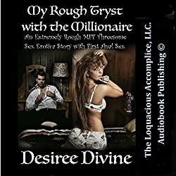 My Rough Tryst with the Millionaire