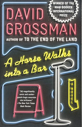 A Horse Walks Into a Bar: A novel (Vintage International)