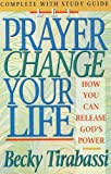 Let Prayer Change Your Life, Becky Tirabassi, 0840796242