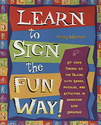 Learn to Sign the Fun Way: Let Your Fingers Do the