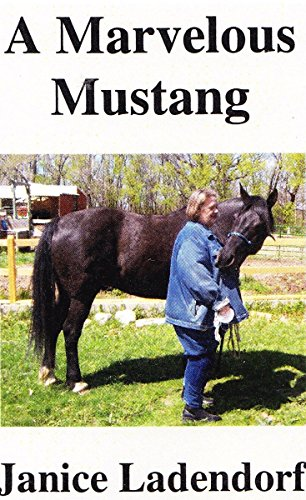 (A Marvelous Mustang:: Tales from the Life of a Spanish)