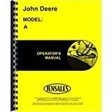 New Operators Manual For John Deere Tractor Model A